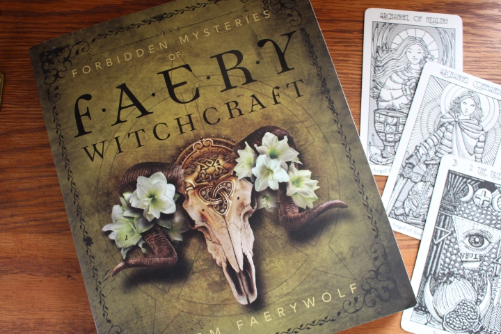 Forbidden Mysteries of Faery Witchcraft by Storm Fearywolf